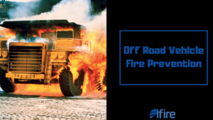 Elfire - Fire Protection Safety Intelligence Off Road Vehicle Fire Prevention